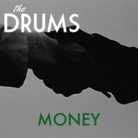 The Drums Money