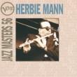 Herbie Mann Verve Jazz Masters 56:  Herbie Mann