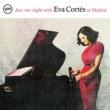 Eva Cortes Jazz one night with Eva Cortes in Madrid