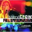 シェリル・クロウ Sheryl Crow And Friends Live From Central Park