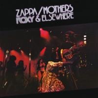 フランク・ザッパ/The Mothers Echidna's Arf (Of You) [Live At The Roxy, Hollywood/1973]