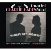 Charlie Haden Quartet West My Love And I