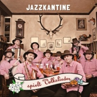 Jazzkantine/Nils Landgren Auf einem Baum ein Kuckuck (feat.Nils Landgren)