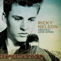 Ricky Nelson Never Be Anyone Else But You