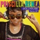 Priscilla Renea Dollhouse Remix EP