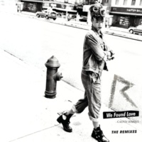 Rihanna We Found Love (feat.カルヴィン・ハリス) [The Remixes]