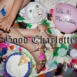 Good Charlotte Like It's Her Birthday: The Remixes