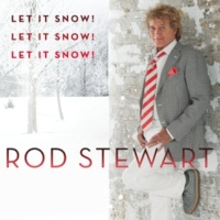 Rod Stewart/Dave Koz Let It Snow! Let It Snow! Let It Snow! (feat.Dave Koz)