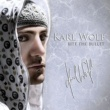 Karl Wolf Bite The Bullet
