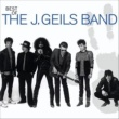 J. Geils Band Best Of The J. Geils Band