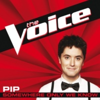 Pip Somewhere Only We Know [The Voice Performance]