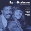 Ike And Tina Turner 18 Classic Tracks (Int'l Only)