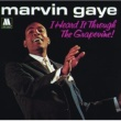 Marvin Gaye I Heard It Through The Grapevine / In The Groove [Stereo]