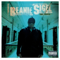Beanie Sigel Stop, Chill [Album Version (Explicit)]