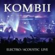 Kombii Electro/Acoustic [Live]