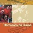 Demonios Da Garoa Eu Sou O Samba