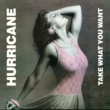 Hurricane Take Me In Your Arms