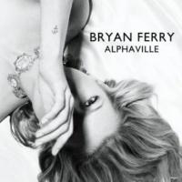 Bryan Ferry Alphaville