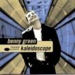 Benny Green Kaleidoscope