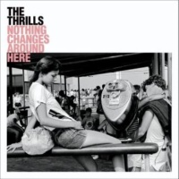The Thrills Nothing Changes Around Here (Demo)
