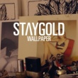 Staygold/Style Of Eye/Pow Wallpaper (feat.Style Of Eye/Pow)