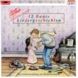 Rolf Zuckowski und seine Freunde 12 Bunte Liedergeschichten