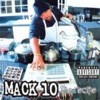 Mack 10 The Recipe (Explicit)