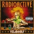 Yelawolf Radioactive