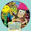 Baby Music Baby Music - Pop de los 90