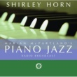 Shirley Horn Marian McPartland's Piano Jazz Radio Broadcast