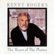 Kenny Rogers The Heart of the Matter