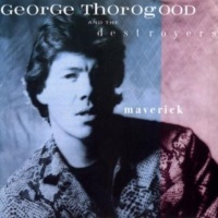 George Thorogood And The Destroyers Woman With The Blues