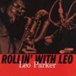 Leo Parker Rollin' With Leo (Rudy Van Gelder Edition)