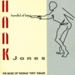 Hank Jones Handful Of Keys