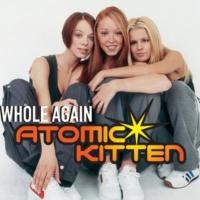 Atomic Kitten Whole Again (Whirlwind Mix)