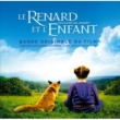 Various Artists Le Renard Et L'Enfant