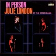 Julie London In Person At the Americana