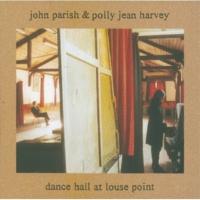 John Parish/PJ Harvey City Of No Sun
