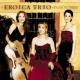 Eroica Trio Pasion
