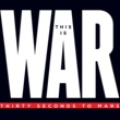 30 Seconds To Mars This Is War