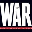 30・セカンズ・トゥー・マーズ This Is War [Deluxe]