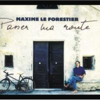 Maxime Le Forestier Passer Ma Route