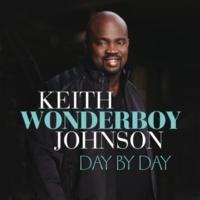 "Keith ""Wonderboy"" Johnson Close To You"