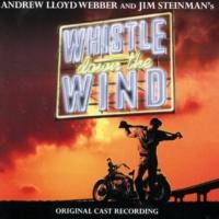 アンドリュー・ロイド・ウェバー/オリジナル・ステージ・キャスト Whistle Down The Wind [Edit]