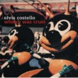 Elvis Costello ELVIS COSTELLO/WHEN [Edited Version]