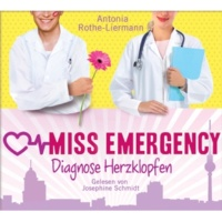 Josephine Schmidt Miss Emergency - Diagnose Herzklopfen - Teil 03