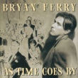 Bryan Ferry As Time Goes By