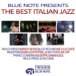 Various Artists Blue Note Presents The Best Italian Jazz
