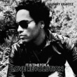 Lenny Kravitz It Is Time For A Love Revolution