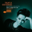 Trijntje Oosterhuis Who'll Speak For Love - Burt Bacharach Songbook II